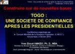 TOGO : UNE SOCIETE DE CONFIANCE APRES LES PRESIDENTIELLES